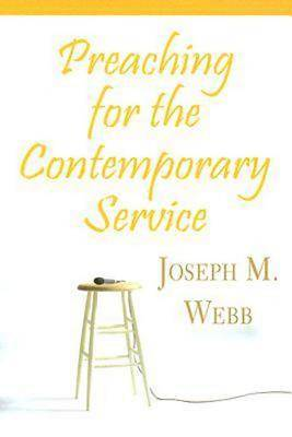 Preaching for the Contemporary Service -  eBook [ePub]