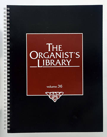 The Organist's Library Vol. 36