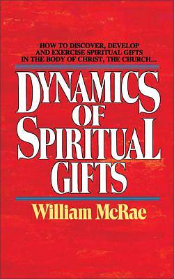 Dynamics of Spiritual Gifts