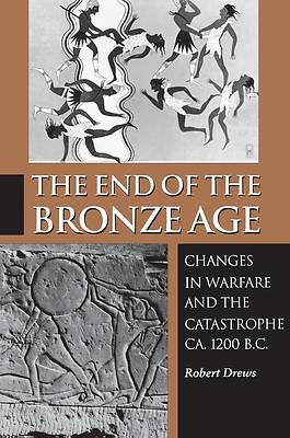 Picture of The End of the Bronze Age