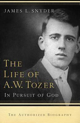 Picture of The Life of A. W. Tozer