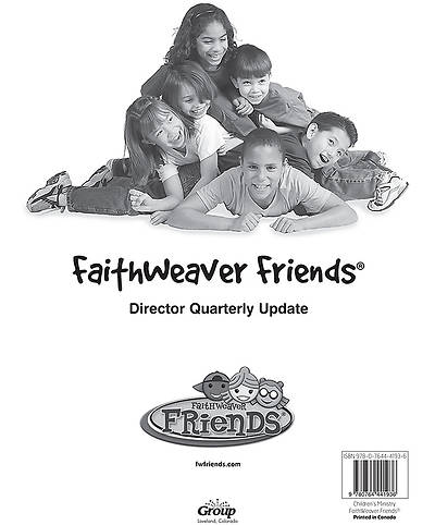 Group FaithWeaver Friends Director Quarterly Update Fall 2013