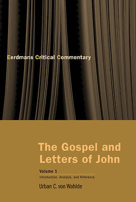 The Gospel and Letters of John, Volume 1
