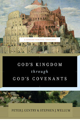 Picture of God's Kingdom Through God's Covenants