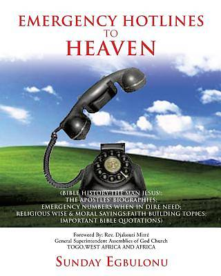 Emergency Hotlines to Heaven
