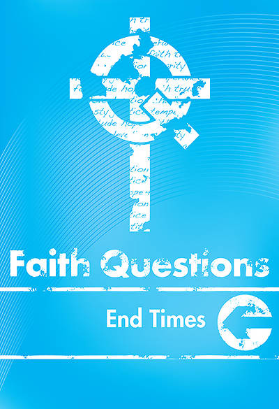 Picture of We Believe Faith Questions - End Times