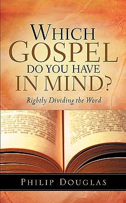 Which Gospel Do You Have in Mind?