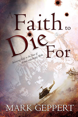 A Faith to Die for