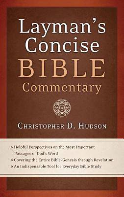 Laymans Concise Bible Commentary