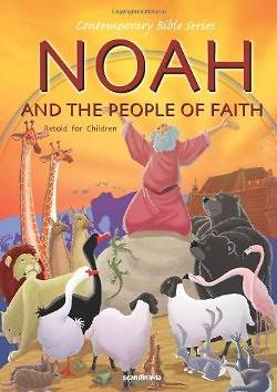 Noah and the People of Faith, Retold