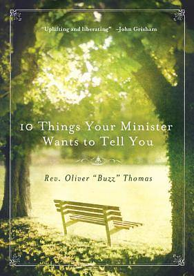 Picture of 10 Things Your Minister Wants to Tell You