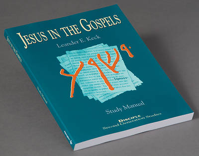 Jesus in the Gospels: Study Manual
