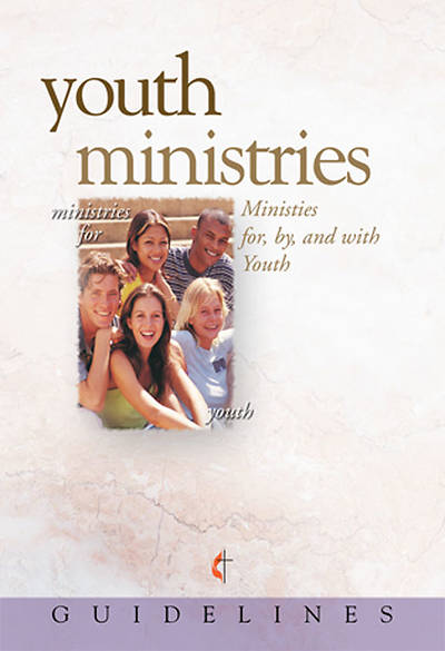 Guidelines for Leading Your Congregation 2009-2012 - Youth Ministries