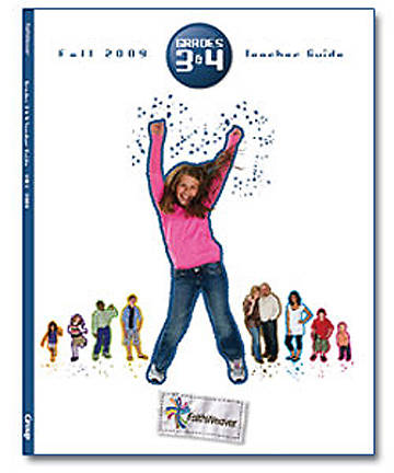 Picture of FaithWeaver Grades 3 & 4 Teacher Guide Fall 2009