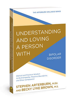 Picture of Understanding and Loving a Person with Bipolar Disorder