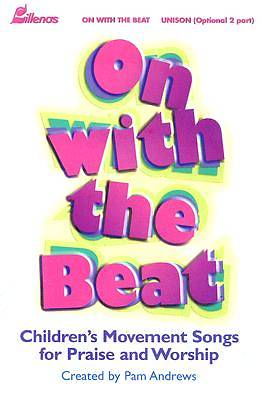 On With The Beat Choral Book
