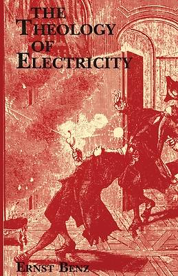 The Theology of Electricity