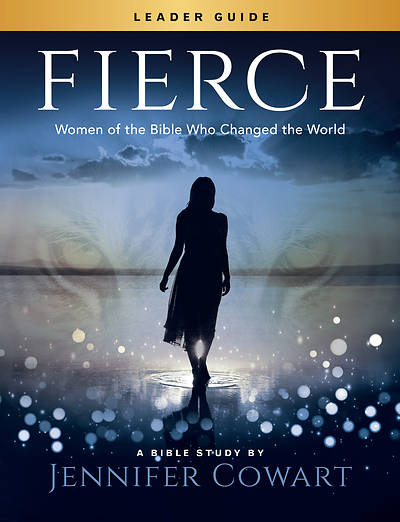 Picture of Fierce - Women's Bible Study Leader Guide