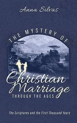 Picture of The Mystery of Christian Marriage through the Ages