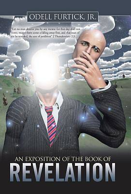 Picture of An Exposition of the Book of Revelation