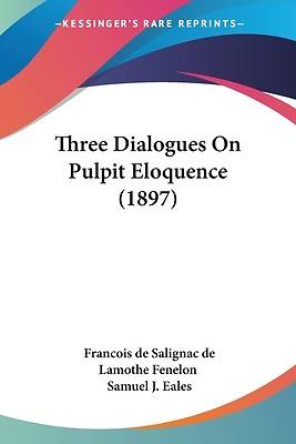 Picture of Three Dialogues on Pulpit Eloquence