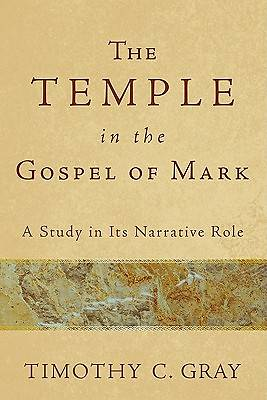 The Temple in the Gospel of Mark