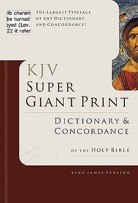 King James Version Super Giant Print Dictionary & Concordance