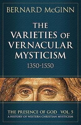 Picture of The Varieties of Vernacular Mysticism