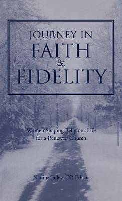 Picture of Journey Into Faith and Fidelity