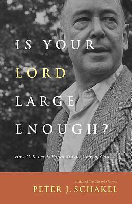 Is Your Lord Large Enough?
