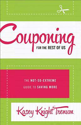 Couponing for the Rest of Us [ePub Ebook]