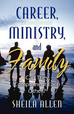 Picture of Career, Ministry, and Family