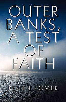 Outer Banks, a Test of Faith