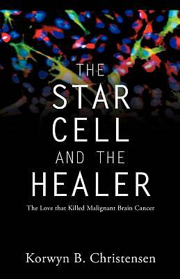 The Star Cell and the Healer