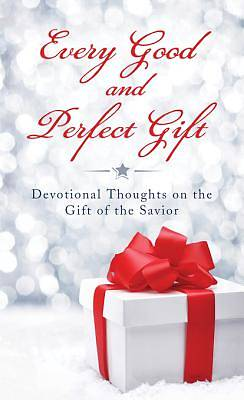 Every Good and Perfect Gift [ePub Ebook]