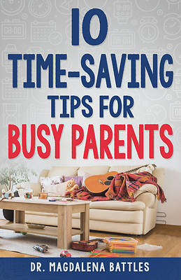 Picture of 10 Time-Saving Tips for Busy Parents