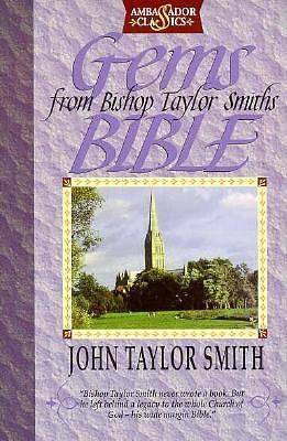Gems from Bishop Taylor Smiths Bible