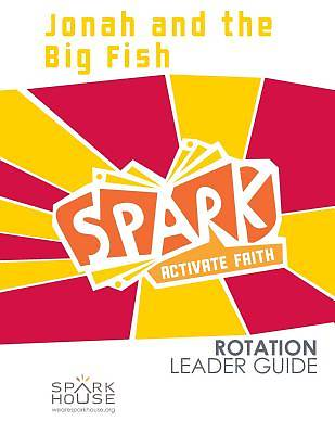 Spark Rotation Jonah and the Big Fish Leader Guide