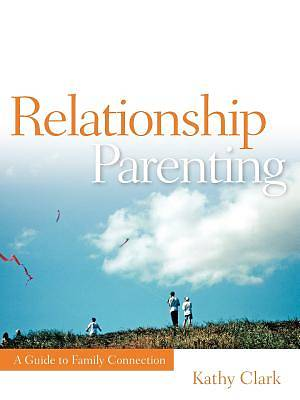 Picture of Relationship Parenting
