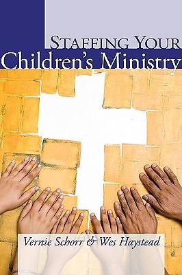 Staffing Your Childrens Ministry