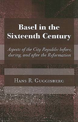 Basel in the Sixteenth Century