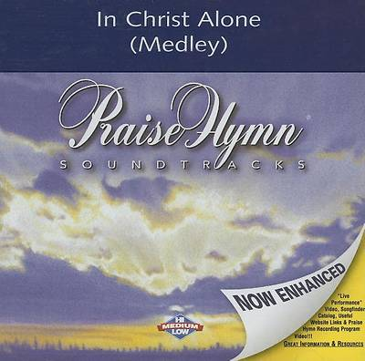 In Christ Alone (Medley)