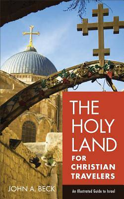 Picture of The Holy Land for Christian Travelers