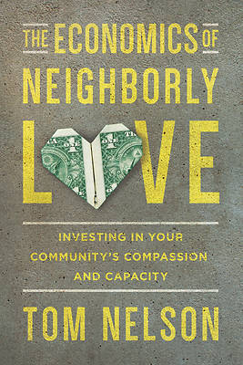 Picture of The Economics of Neighborly Love