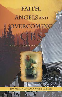Faith, Angels and Overcoming GBS