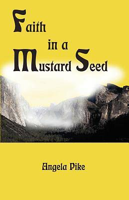 Faith in a Mustard Seed