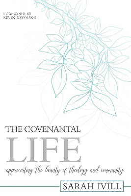 Picture of The Covenantal Life
