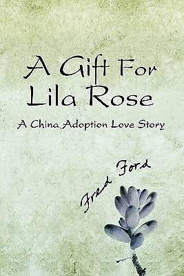 A Gift for Lila Rose