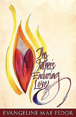 The Fathers Enduring Love