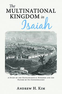 Picture of The Multinational Kingdom in Isaiah